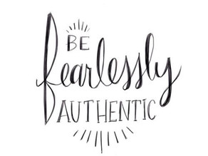 Are you fearlessly, authentically you?