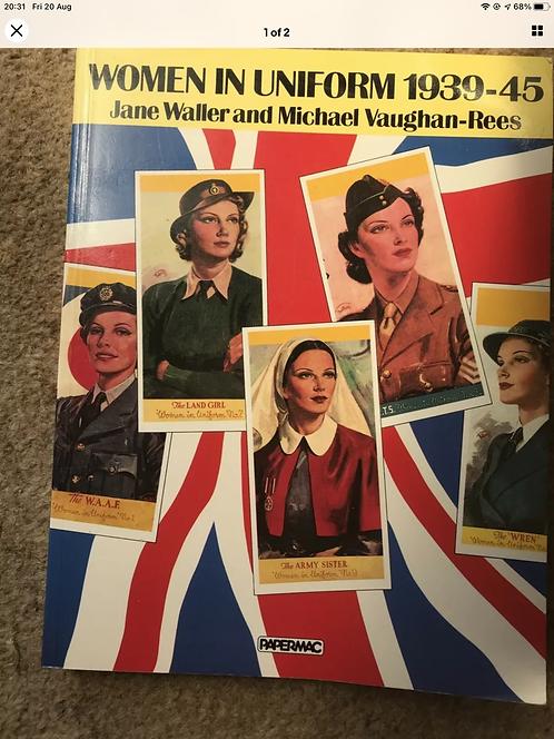 Women in uniform 1939 to 1945