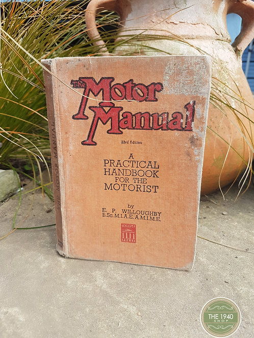Vintage book, The Motor Manual, 33rd edition, 1940s, WW2, cars, collectors