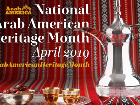 Learning about and Supporting our Arab American Neighbors during Arab American Heritage Month