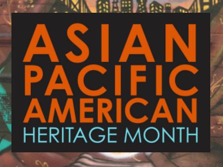 Asian American and Native Hawaiian / Pacific Islander Heritage Month