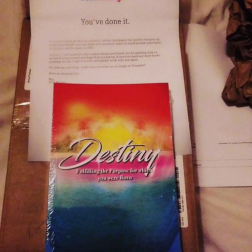 DESTINY fulfilling the purpose for which you were born