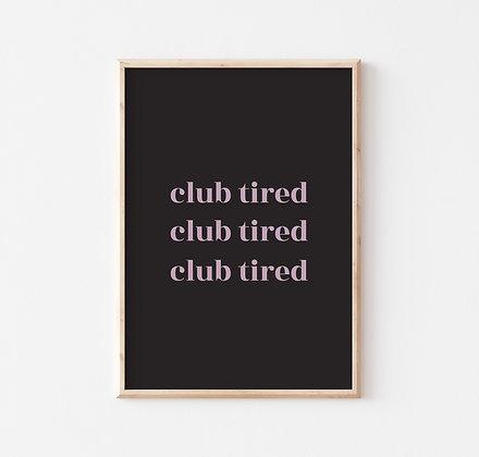 Club Tired II
