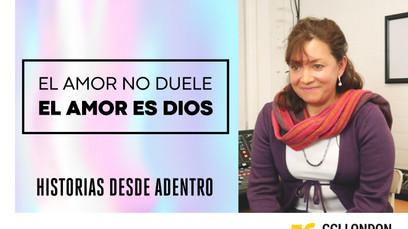 EL AMOR NO DUELE, EL AMOR ES DIOS