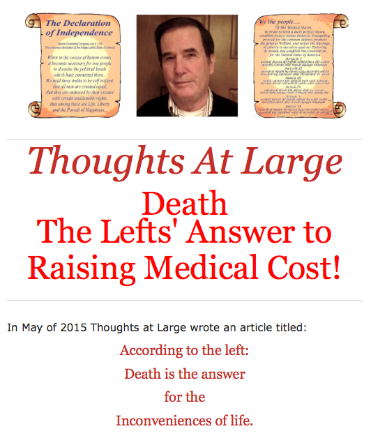 Death The Lefts' Answer to Raising Medical Cost!