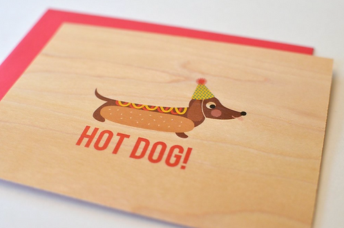 Hot Dog! Wooden Card by Pennie Post