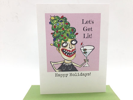 """Lets get lit!"" Happy Holiday Card by Unmedicated Cards"
