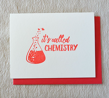 """""""It's Called Chemistry"""" Red Letterpress"""