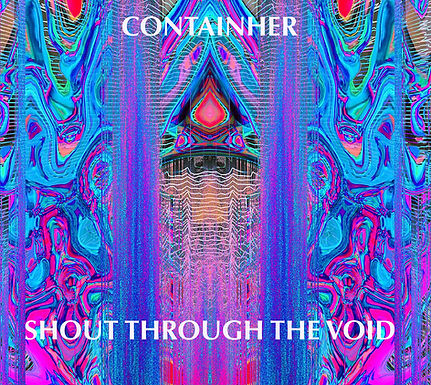 Shout Through The Void by Containher(Physical, Signed album)