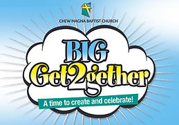 Chew Magna Baptist Church BIG GET2GETHER