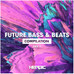 Future Bass & Beats (LVL1)