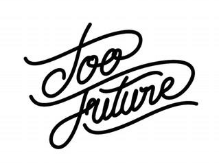 Too Future. Thursdays Vol. 59