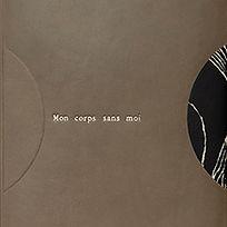 MON_CORPS_SANS MOI_05.jpg