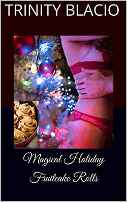 magical holiday fruitcake rolls cover