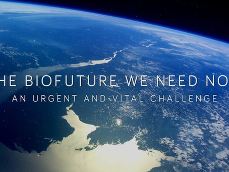The Biofuture We Need: a brief video introduction