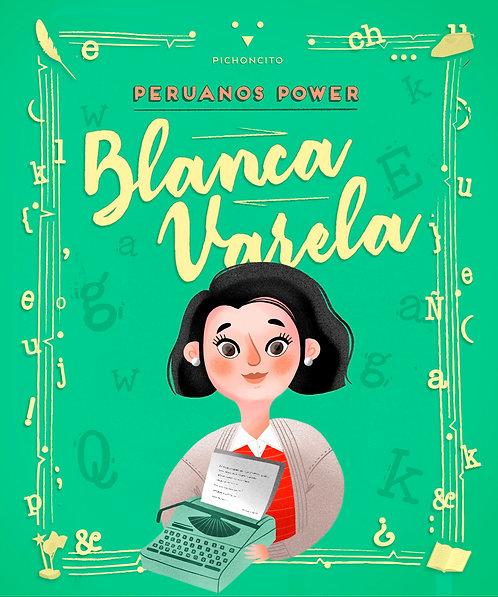 Peruanos Power: Blanca Varela