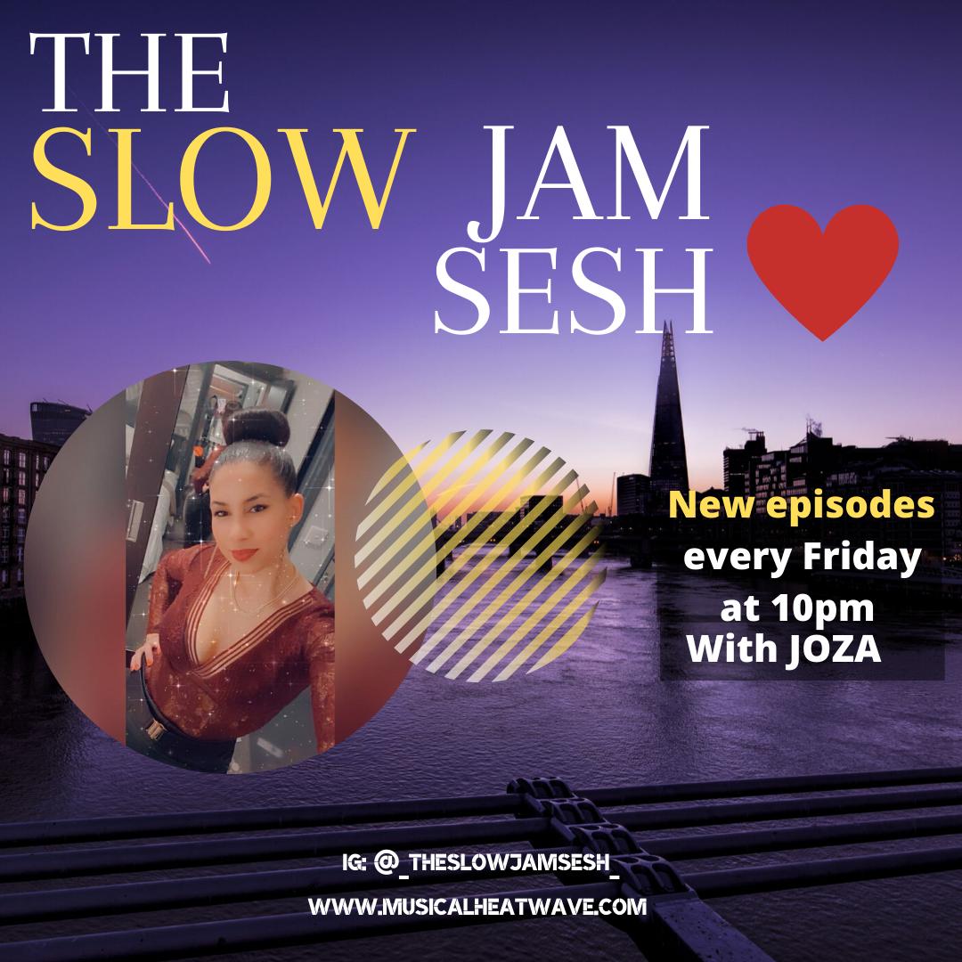 _the slow jam sesh 2020