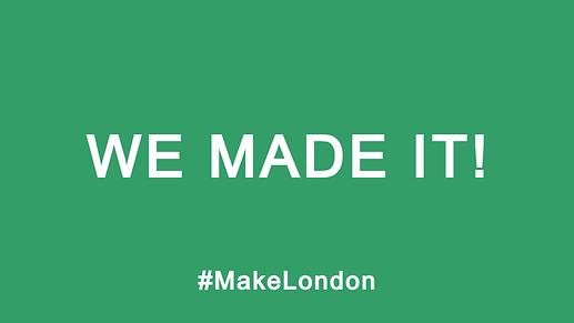 Make London We Made It.png