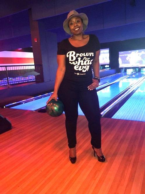 Brown for Whateva (Black)