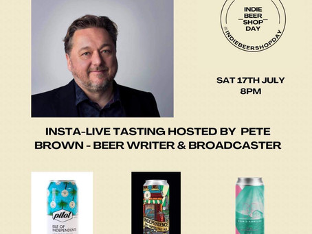 Sat 17th July: Virtual Beer Tasting With Beer Writer Pete Brown