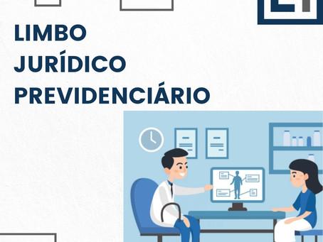 LIMBO JURÍDICO PREVIDENCIÁRIO
