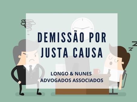 DEMISSÃO POR JUSTA CAUSA