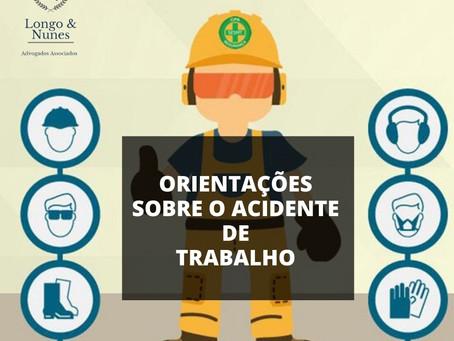 ORIENTAÇÕES SOBRE O ACIDENTE DE TRABALHO