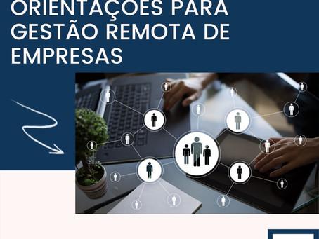 ALGUMAS ORIENTAÇÕES PARA GESTÃO REMOTA DE EMPRESAS