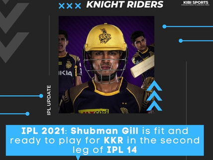IPL 2021: Shubman Gill recovers from injury; will play the second phase of IPL