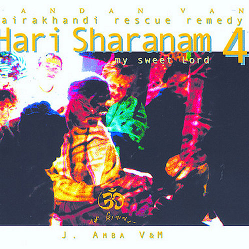 Hari Sharanam CD di bhajans da Hairakhan
