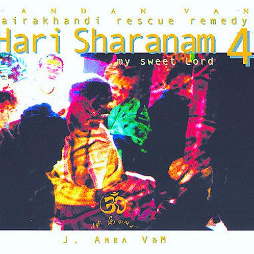 Hari Sharanam CD di bhajans da Hairakhan