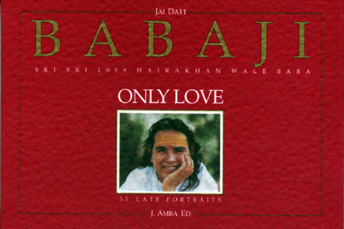 Babaji Only Love libro foto