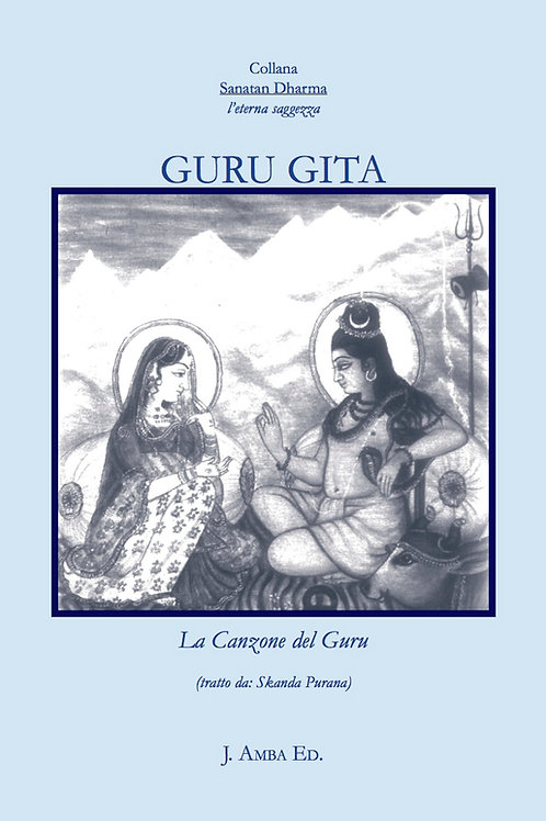 Guru Gita, la Canzone del Guru