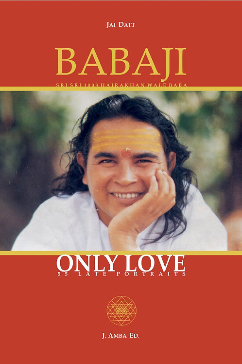 Babaji Only Love