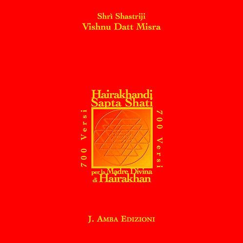 Hairakhandi Sapta Shati libro con CD