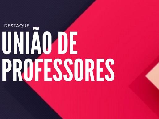 UNIÃO DE PROFESSORES ACONTECE AGORA EM AMBIENTE VIRTUAL