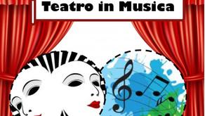 Teatro in Musica: un progetto vincente