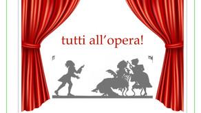 Tutti all'Opera!