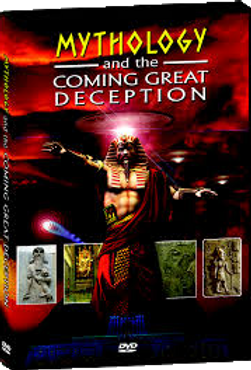 Mythology and the Comig Great Deception