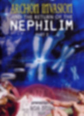 Archon Invasion and The Return of The Nephilim