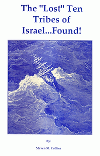"The ""Lost"" Ten Tribes of Israel...Found!"