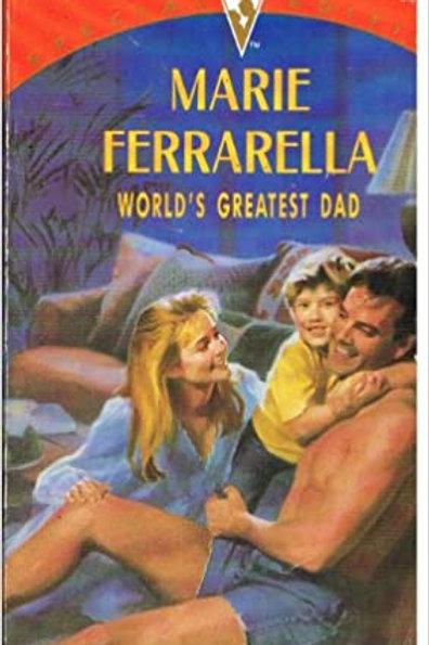 World's Greatest Dad (Silhouette Special Edition, No 767) Marie Ferrarella