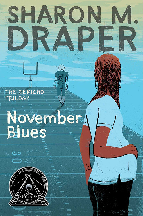November Blues The Jericho Trilogy Sharon M. Draper