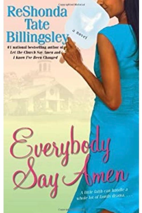 Everybody Say Amen Billingsley, ReShonda Tate