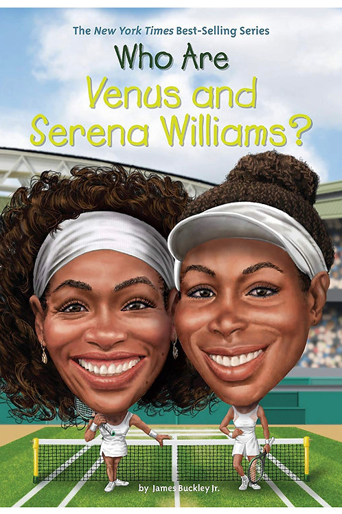 Who Are Venus And Serena Williams James Buckley Jr