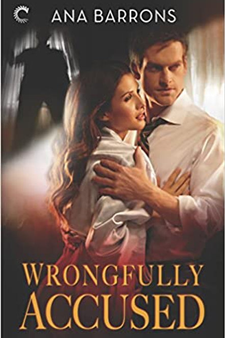 Wrongfully Accused Ana Barrons