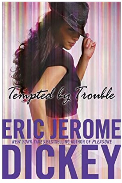 Tempted by Trouble [Hardcover] Dickey, Eric Jerome