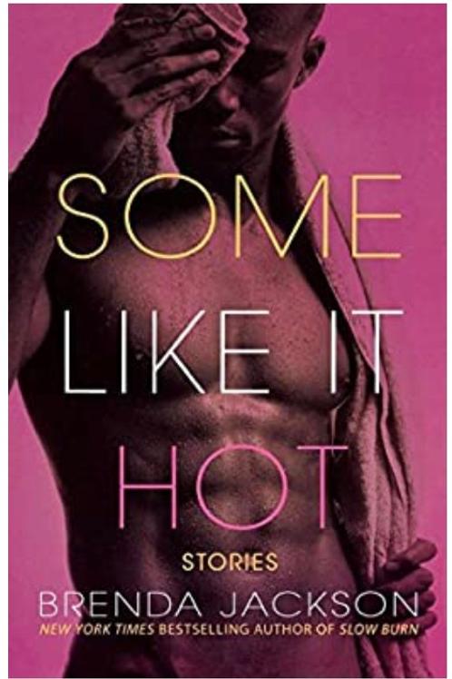 Some Like It Hot: Stories Brenda Jackson