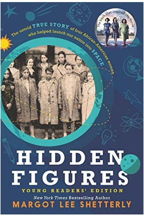 Hidden Figures Young Readers' Edition Margot Lee Shetterly