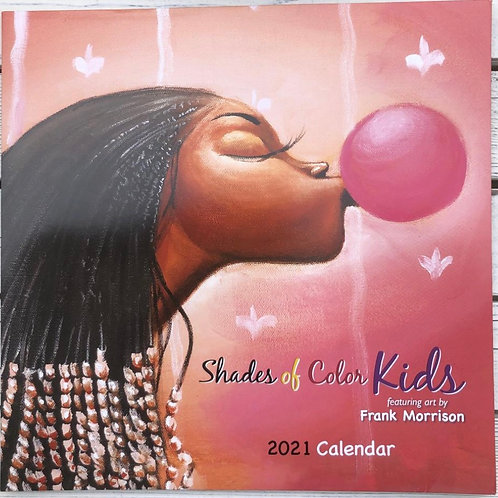SHADES OF COLOR KIDS 2021 AFRICAN AMERICAN WALL CALENDAR